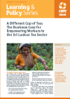 A Different Cup of Tea - The Business Case for Empowering Workers in the Sri Lankan Tea Sector (CARE International)